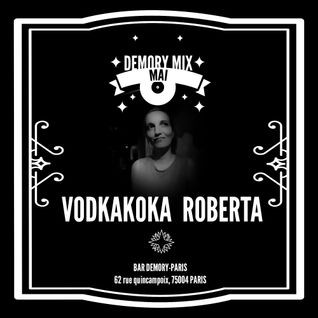 DEMORY MIX // VODKAKOKA ROBERTA // MAI 2016