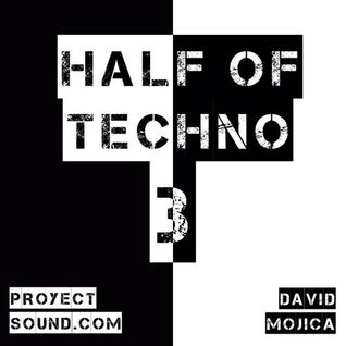 Half Of... TECHNO (Vol. 3)