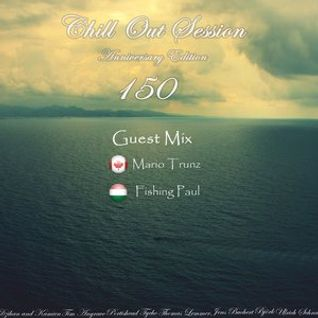 Guest mix in Chill Out Session 150 Anniversary Edition