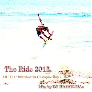 The Ride 2015 -All Japan Skimboards Championship 2015-