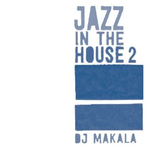 "DJ Makala ""Baile Jazz In The House 2 Mix"""