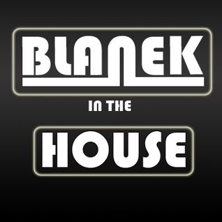 Blanek In The House - Episode 3