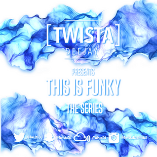 This Is Funky | The Series