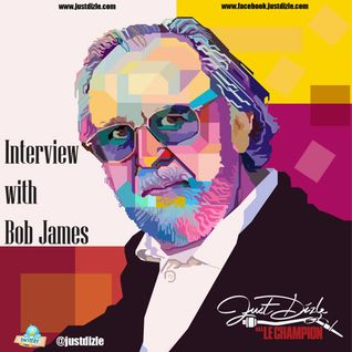 @justdizle - Interview with Bob James
