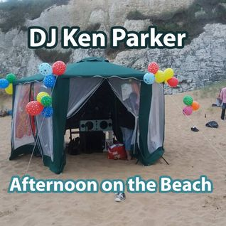 DJ Ken Parker - Afternoon on the Beach