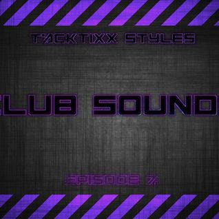 Club Sounds (Episode 7)
