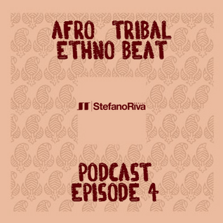 AFRO-TRIBAL PODCAST #4