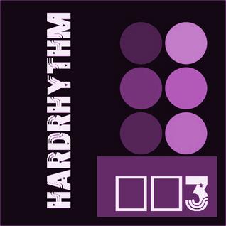 Hard - Rhythm 003 - 18 - 06 - 2016 TomRhythm