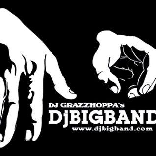 DJGrazzhoppa'sDjBigbandRadioShow 2010-06-22