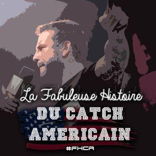 La Fabuleuse Histoire du Catch Américain - 002 CM Punk