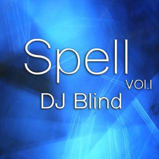 DJ Blind - Spell Vol.I