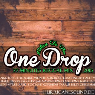 Hurricane Sound - Listen To The One Drop Reggae Mix 2015
