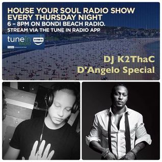HYS Show on Bondi Beach Radio with K2ThaC D'Angelo Special 17.3.17