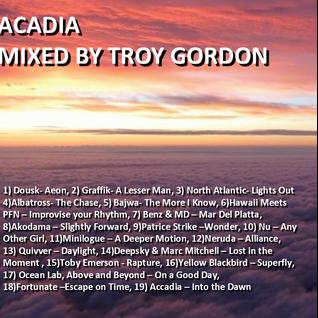 Acadia (Progressive House) Mixed by Troy Gordon