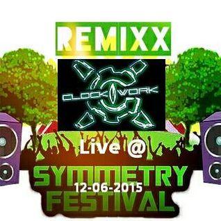 Remixx live @ Symmetry Festival (12/06/2015)