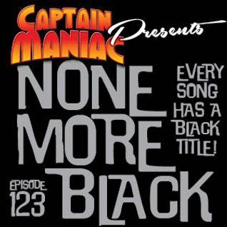 Episode 123 / None More Black