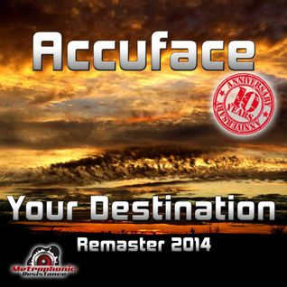 Accuface - Your Destination (10 Years Anniversary Bonus Skyrosphere Remix)