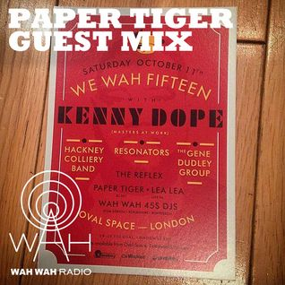 We Wah 15! Paper Tiger Exclusive Birthday Mix