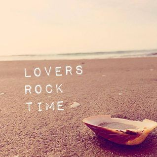Lovers Rock Time