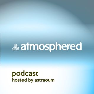 Atmosphered podcast #2 mixed by Astraoum and Kondratiev