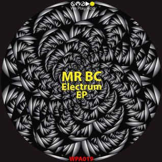 Mr BC - Electrum EP (Mixed Preview by Acid Driver)