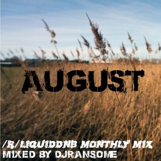 DJ Ransome - /r/liquiddnb Official Mix, August 2015