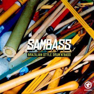 EMISSION n°7 :  Speciale Brazilian Drum'n'Bass ( Sambass )