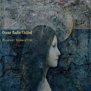 "Ocean Radio Chilled ""Midnight Silhouettes"" (11-11-14"