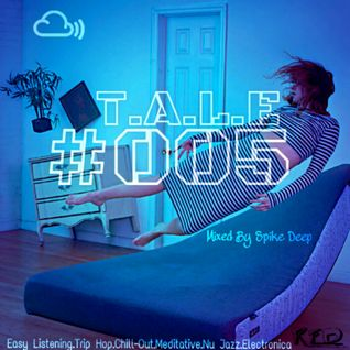 The All Lounge Experience (T.A.L.E) #005
