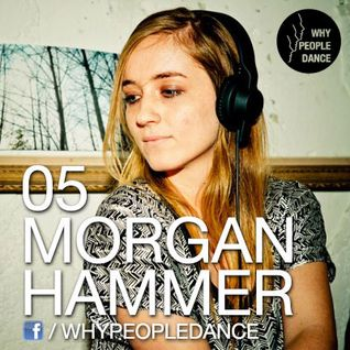Morgan Hammer whypeopledance podcast 05