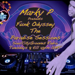 Episode 71 Marky P's Funk Odyssey The Paradise Sessions 26th June 2012
