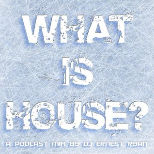What Is House Podcast 57 - Winter 2015