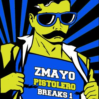 zmayo - pistolero breaks 1