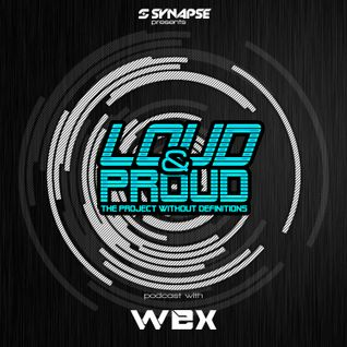 Wex - Loud&Proud (Episode 06, Blue)
