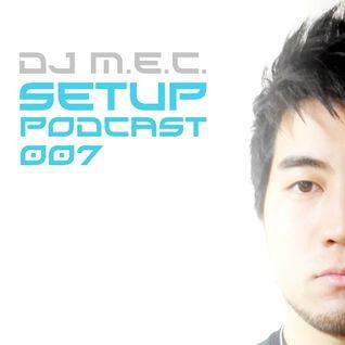DJ M.E.C. Presents - Set Up Podcast 007 (on 3 Decks)