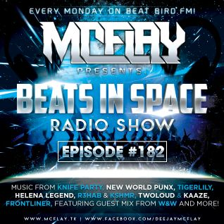 McFlay - Beats In Space Radio Show #182 with. W&W Guest Mix