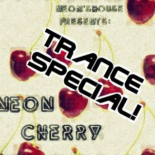 Neon Cherry Special: Trance #1