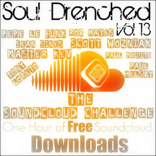 Soul Drenched Vol 13 The Soundcloud Challenge