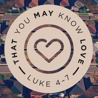 That You May Know Love: Part 2 (Luke 5:17-26)