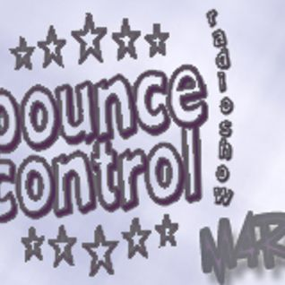 BOUNCE CONTROL RADIOSHOW #027 @54house.fm by M4RO