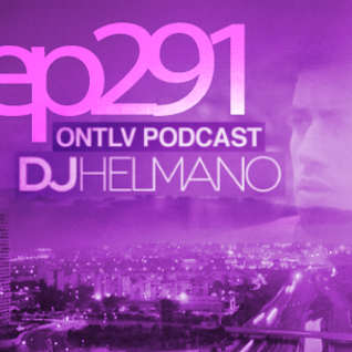 ONTLV PODCAST - Trance From Tel-Aviv - Episode 291 - Mixed By DJ Helmano