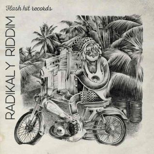 ''RadiKaly'' Riddim Mix! (Flash Hit Rec.) (mixed by LITTLE P)