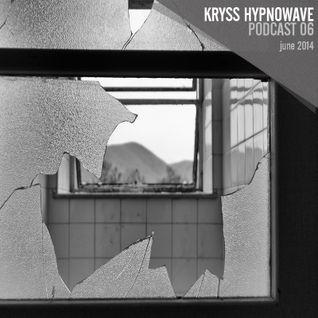 kryss hypnowave - june podcast