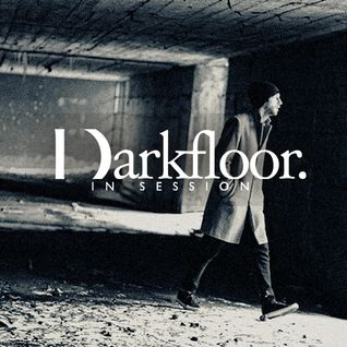 Darkfloor in Session 014 / Pleq