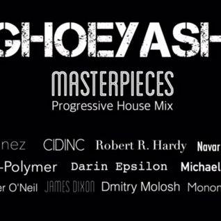 GHOEYASH - MASTERPIECES (80min progressive house mix 2016)