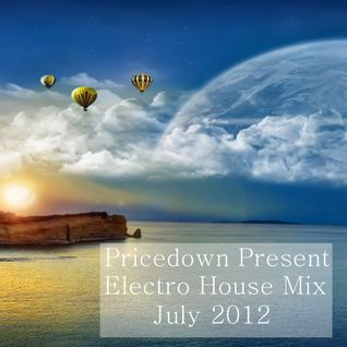 Pricedown - Electro House Mix July 2012