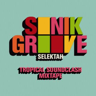 Tropical Soundclash Mixtape