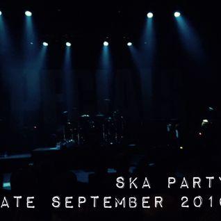 Ska Party Late September 2016