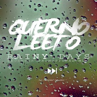 Querno Leeto - Rainy Days (Promotional Mix)