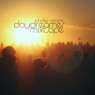 Daniel Defekt - Daydreamer Mix 2012